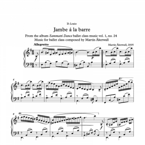 jambe a la barre sheet music for ballet class by martin akerwall