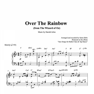 piano sheet music for over the rainbow for ballet class accompaniement