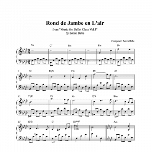 rond de jambe en l'air piano sheet music for ballet class from music for ballet class vol.2 by soren bebe