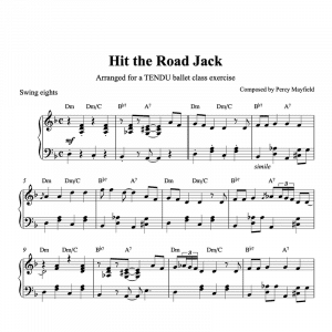 piano arrangement for ballet class of hit the road jack