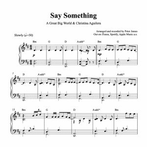 piano sheet music for the song say something by a great big world and christina aguilera