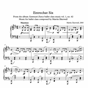 piano sheet music for an entrechat six ballet class exercise composed by Martin Åkerwall