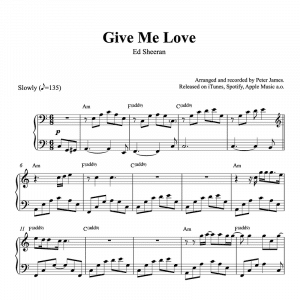 piano sheet music for give me love by ed sheeran
