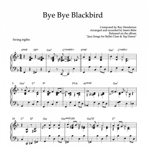 piano pdf sheet music of bye bye blackbird by ray henderson to use in ballet classes and tap dance training