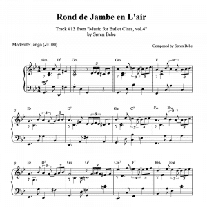 ballet class piano sheet music for a rond de jambe en l'air exercise