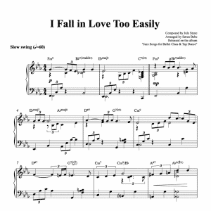piano arrangement of i fall in love too easily by jule styne pdf sheet music