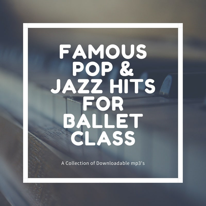 famous pop and jazz hits for ballet class mp3 download