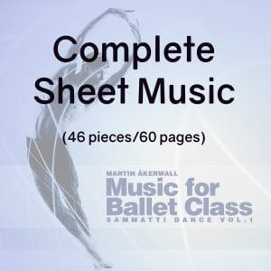 complete piano score for ballet class by martin aakerwall