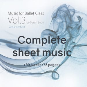 piano sheet music for a complete ballet class