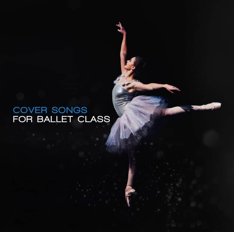 cover songs for ballet class