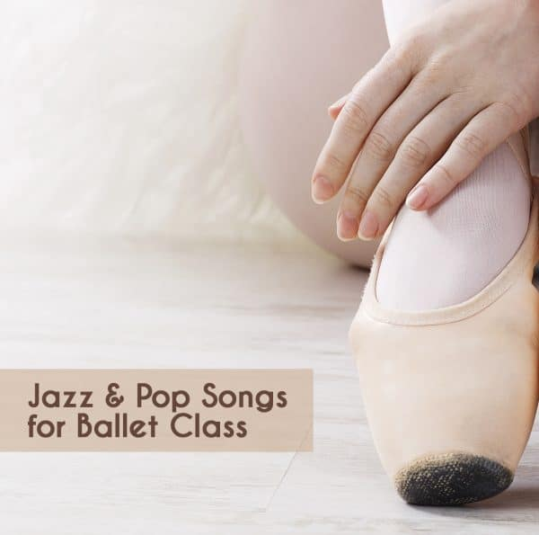 jazz and pop songs for ballet class mp3 download