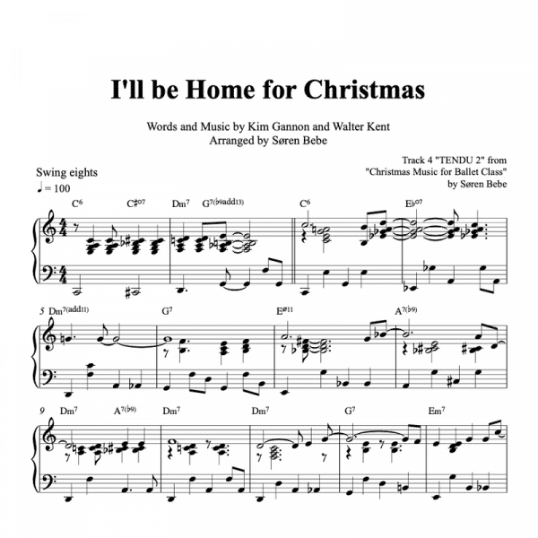 "piano sheet music for ""I'll be home for Christmas"" arranged for ballet class"