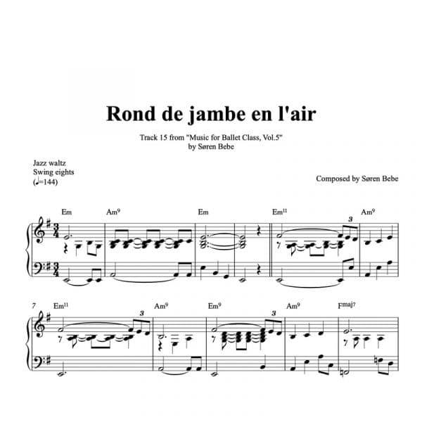 piano sheet music for rond de jambe en lair