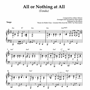 All or Nothing at All tango piano arrangement for ballet class fondu exercise