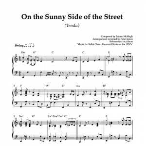 On the sunny side of the street - piano sheet music for ballet class tendu exercise