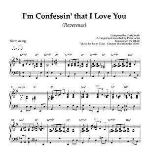 I'm confessing that I love you - piano arrangement for ballet class reverence exercise