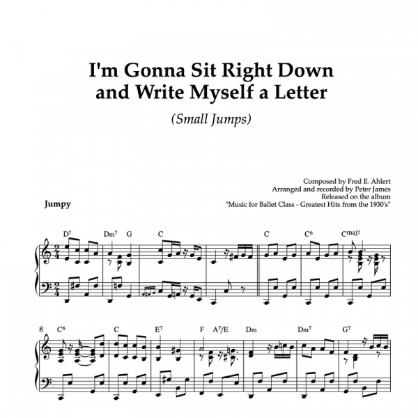I'm gonna sit right down and write myself a letter - piano arrangement for ballet class petit allegro or small jumps exercise
