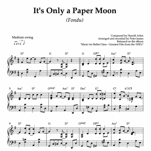 It's only a Paper Moon - piano sheet music for ballet class fondu exercise