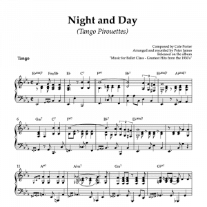 Night and day by Cole Porter piano arrangement for ballet class tango pirouettes exercise