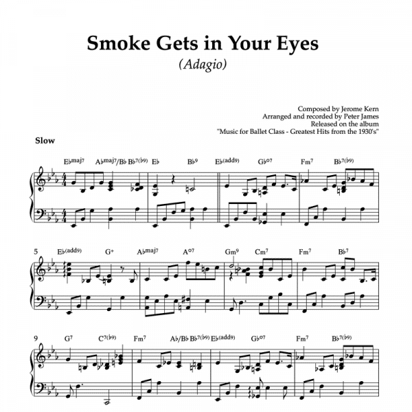 solo piano arrangement of jerome kerns smoke gets in your eyes to use in ballet classes for adagio exercises